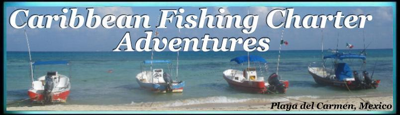 Caribbean Fishing Charter Adventures